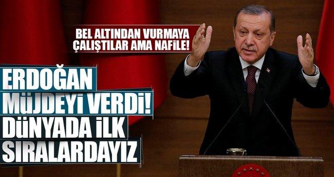 Erdoğan: Buradan müjdesini veriyorum, dünyada ilk sıralara yerleştik