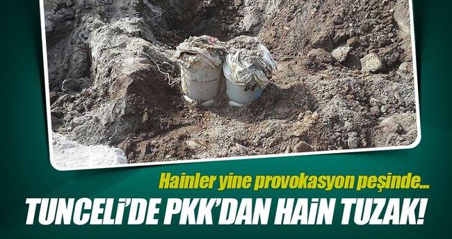 Tunceli'de PKK'dan hain tuzak!