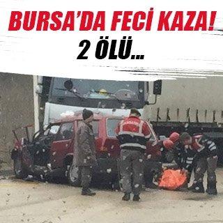 Bursa'da TIR ile otomobil çarpıştı: 2 ölü