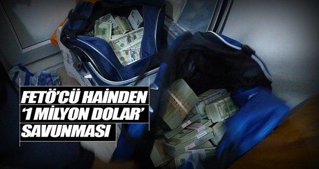 FETÖ şüphelisinden '1 milyon dolar' savunması