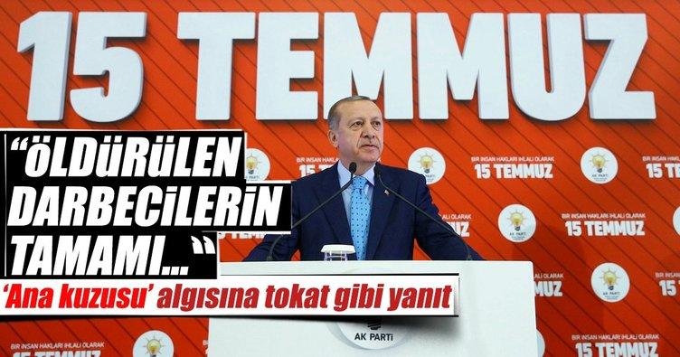 Cumhurbaşkanı Erdoğan: Darbecilerin tamamı çatışmalarda öldü
