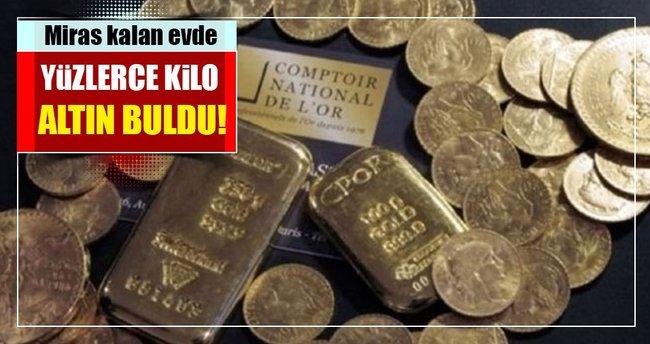 Miras kalan evde 100 kilogram altın buldu