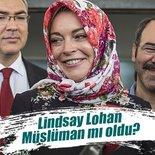 Hollywood yıldızı Lindsay Lohan Müslüman mı oldu?