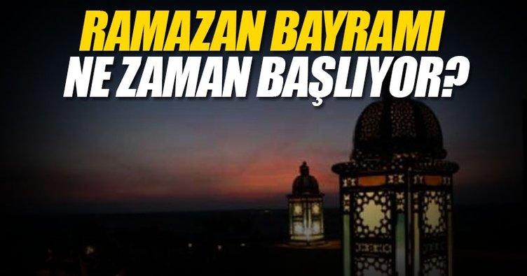 Ramazan Bayramı 2017 ne zaman başlıyor? - Ramazan Bayramı hangi gün olacak? - İşte tarihi