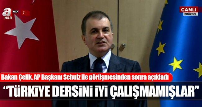 Ömer Çelik Brüksel'de: Türkiye konusunda ders çalışmadıkları gibi...