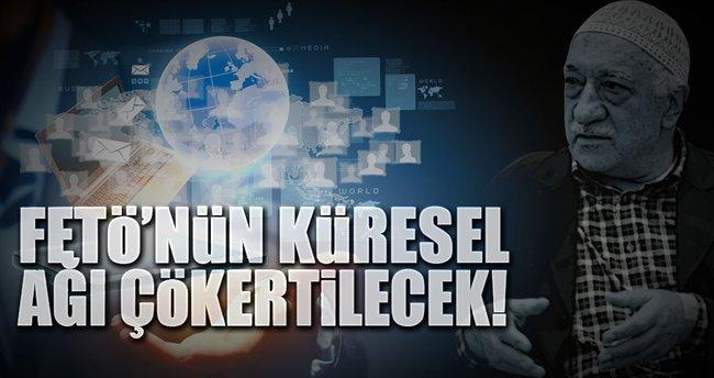 FETÖ'nün küresel ağı çökertilecek