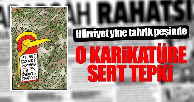HÜRRİYET YİNE TAHRİK PEŞİNDE!