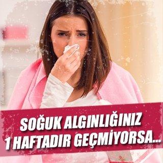 Soğuk algınlığınız 1 haftadır geçmiyorsa…