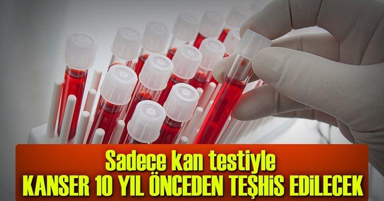 Kanseri 10 yıl önce teşhis edecek kan testi geliştirildi