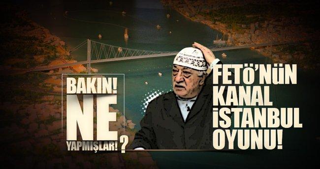 FETÖ'cünün Kanal İstanbul uyanıklığı!