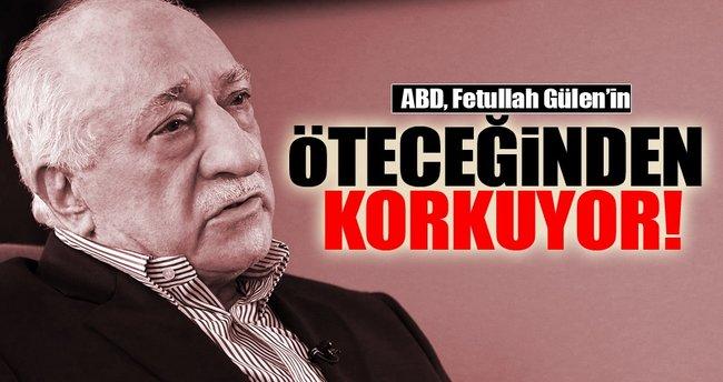 'ABD, Fetullah Gülen'in öteceğinden korkuyor'