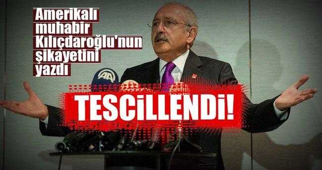 Amerikalı muhabir Kılıçdaroğlu'nun şikayetini yazdı