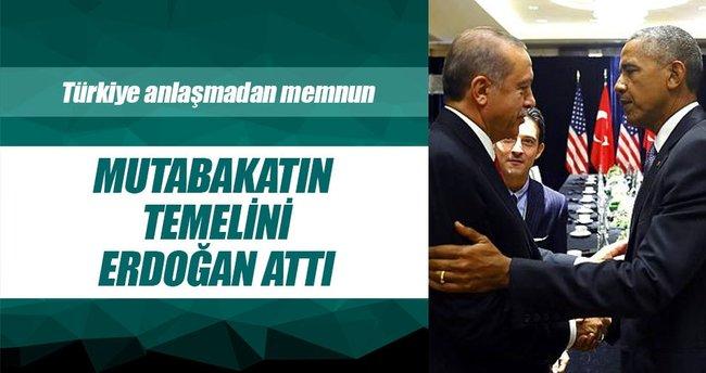 Mutabakatın temelini Erdoğan attı