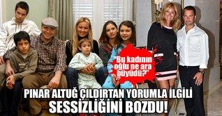 Pınar Altuğ'dan çıldırtan yoruma cevap