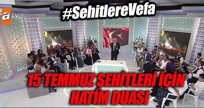15 Temmuz Şehitleri ve Gazileri için Dosta Doğru özel yayını...