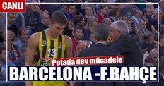 CANLI | Barcelona - Fenerbahçe