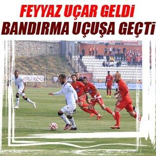 Feyyaz Uçar geldi, Bandırma uçuşa geçti!
