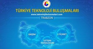 Teknoloji buluşmaları ilk defa Trabzon'da