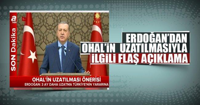 Cumhurbaşkanı Erdoğan'dan OHAL'ın uzatılmasıyla ilgili açıklama
