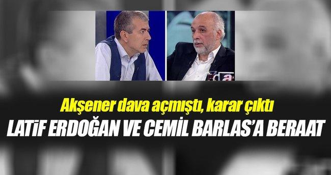 Latif Erdoğan ve Cemil Barlas'a beraat