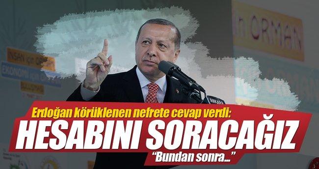 Cumhurbaşkanı Erdoğan: Hesabını soracağız