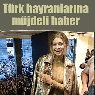 Gigi Hadid, Türkiye'ye geliyor!