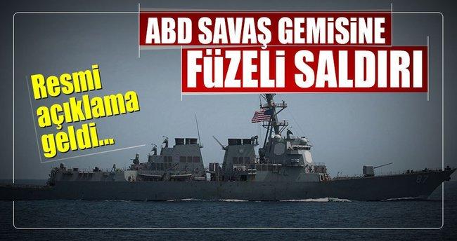 ABD savaş gemisine füzeli saldırı!