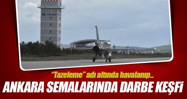 Darbe öncesi Ankara semalarında darbe keşfi