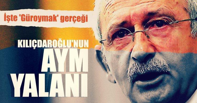 Kılıçdaroğlu'nun AYM yalanı
