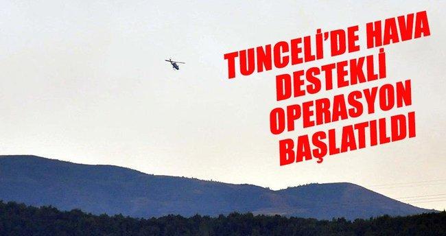 Tunceli'de terör operasyonu başlatıldı