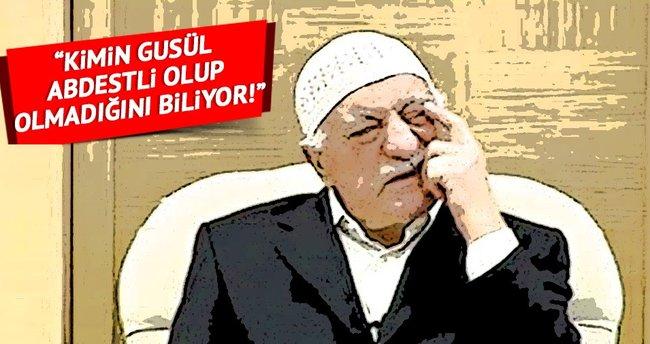 Fethullah Gülen kimin gusül abdestli olup olmadığını biliyor