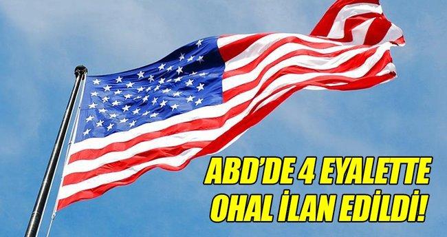 ABD'de 4 eyalette olağanüstü hal ilan edildi!