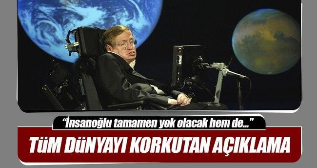 Stephen Hawking'den insanlığı korkutan açıklama