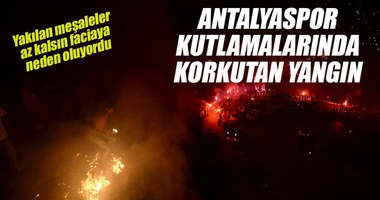 Antalyaspor kutlamalarında korkutan yangın