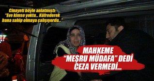 Tacizci kayınpederini öldüren kadına ceza verilmedi