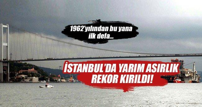 İstanbul'da yarım asırlık rekor kırıldı
