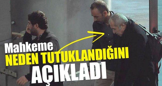 Akın Atalay'ın tutuklanma nedeni belli oldu