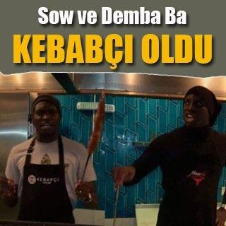 Sow ve Demba Ba kebapçı oldu