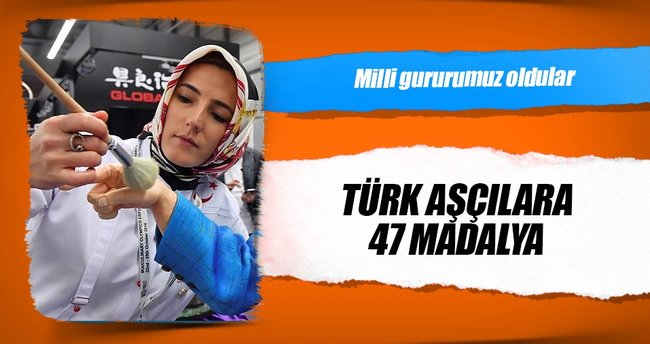 Türk aşçılara 47 madalya