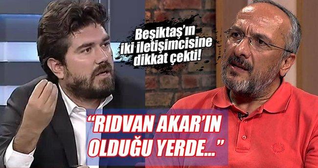 Rasim Ozan Kütahyalı: Rıdvan Akar ve Candaş Tolga'nın olduğu yerde...