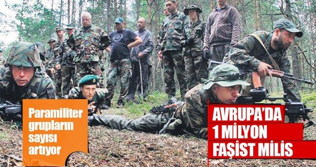 Avrupa'da 1 milyon faşist milis