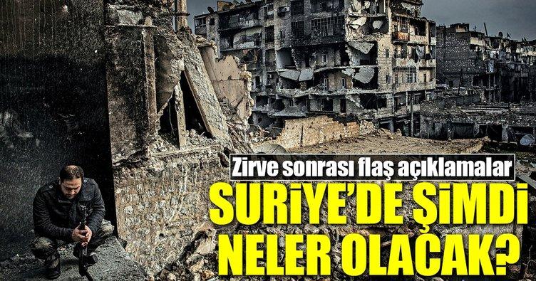 Suriye zirvesinden flaş açıklamalar