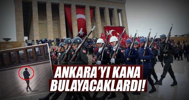 Ankara'yı kana bulayacaklardı