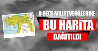 Vekillere dağıtılan Türkiye haritası...