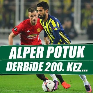 Alper Potuk, derbide 200. kez...