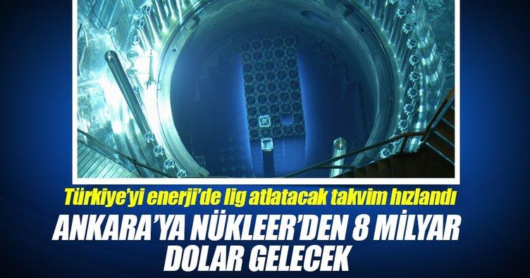 Ankara'ya nükleerden 8 milyar dolar gelecek