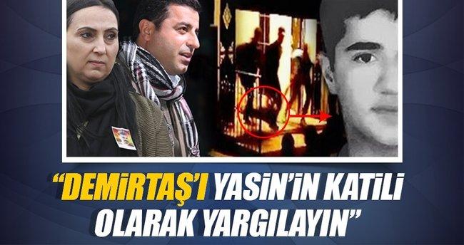 Fikret Börü: Oğlumun katili Demirtaş'tır