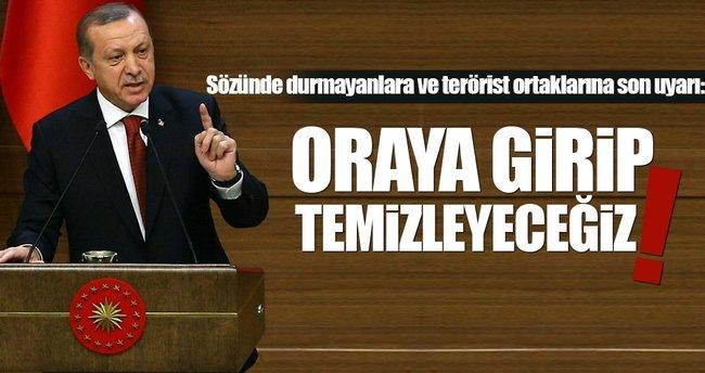 Erdoğan: Çıkmazlarsa Münbiç'i temizleyeceğiz