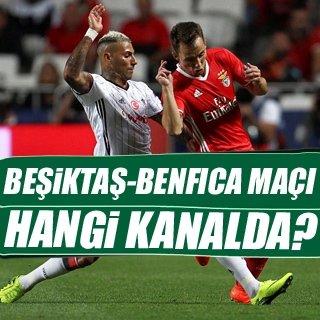 Beşiktaş - Benfica maçı hangi kanalda?