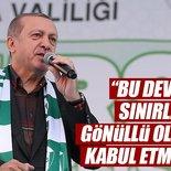 Cumhurbaşkanı Erdoğan: Bu devletin sınırlarını gönüllü olarak kabul etmiş